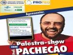 PALESTRA SHOW EM NAVIRAI PACHECÃO O PROFESSOR MAIS FAMOSO DO BRASIL