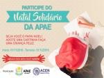 Participe da Campanha Natal Solidário realizada pela APAE e ACEN
